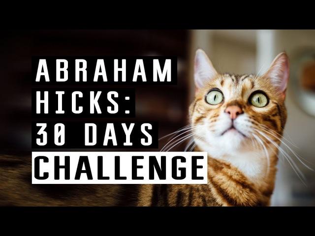 30 days challenge from Abraham Hicks 🚀 Ads free