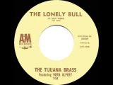 1962 HITS ARCHIVE The Lonely Bull - Herb Alpert &amp the Tijuana Brass