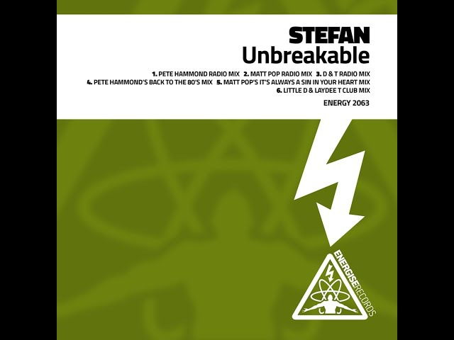 Stefan - Unbreakable Pete Hammond Radio Mix