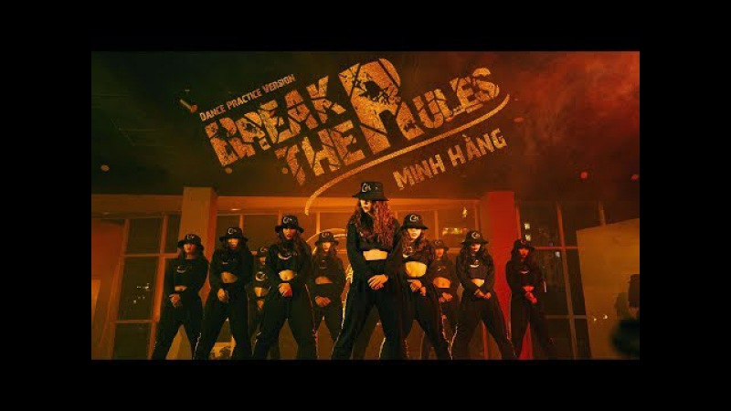 BREAK THE RULES | MINH HẰNG | DANCE PRACTICE