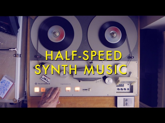 Time and Speed Half Speeding Vintage Synths on a Tape Machine