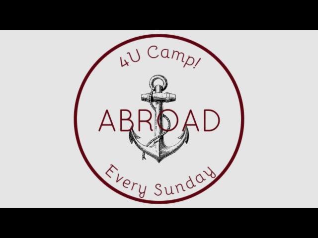 4U Camp Abroad Episode 1