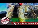 Big Bass Dreams UnderCover Sportsman Dual 9's