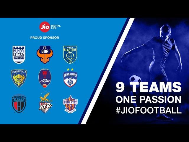 9 teams one passion - JioFootball