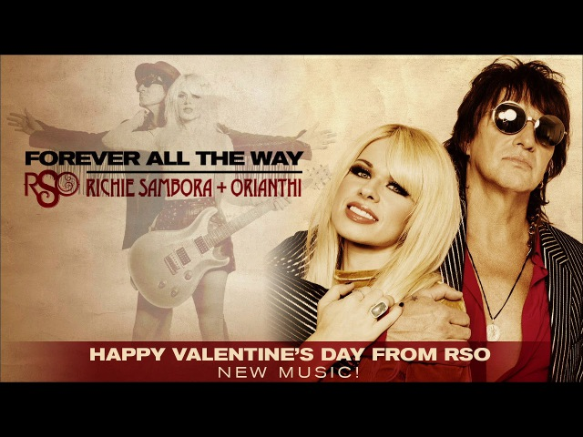 "RSO: Richie Sambora Orianthi ""Forever All The Way"""