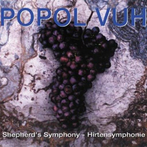 Popol Vuh альбом Shepherd's Symphony - Hirtensymphonie