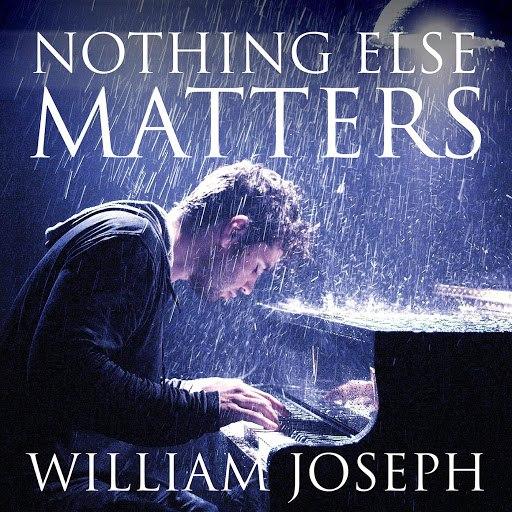 William Joseph альбом Nothing Else Matters