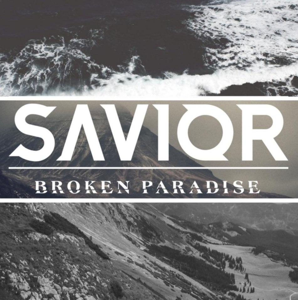 Savior - Broken Paradise [EP] (2018)