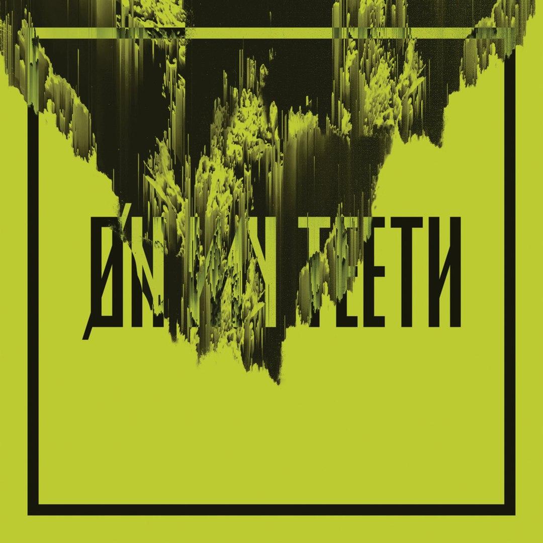 Underoath - On My Teeth [Single] (2018)
