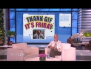 Ellen Kicks Off the Weekend with Thank GIF Its Friday