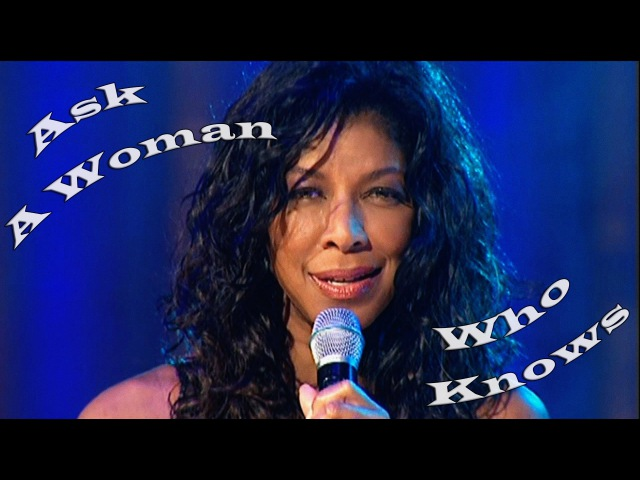 Natalie Cole - Ask A Woman... (FULL CONCERT 2002)