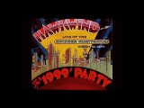 The Easy Rider Generation In Concert Hawkwind - The '1999' Party (live 2141974 Chicago)