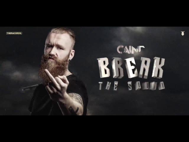 Caine - Break The Sound (Official HQ Videoclip)