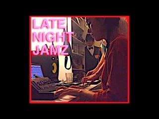 LATE NIGHT JAMZ // MITYA, Liyolei - Q.T. / Episode 3