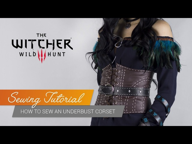 Sewing Tutorial - Underbust Leather Corset (Yennefer of Vengerberg - The Witcher3) | Jak Cosplay