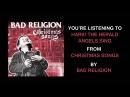 Bad Religion - Hark The Herald Angels Sing (Full Album Stream)