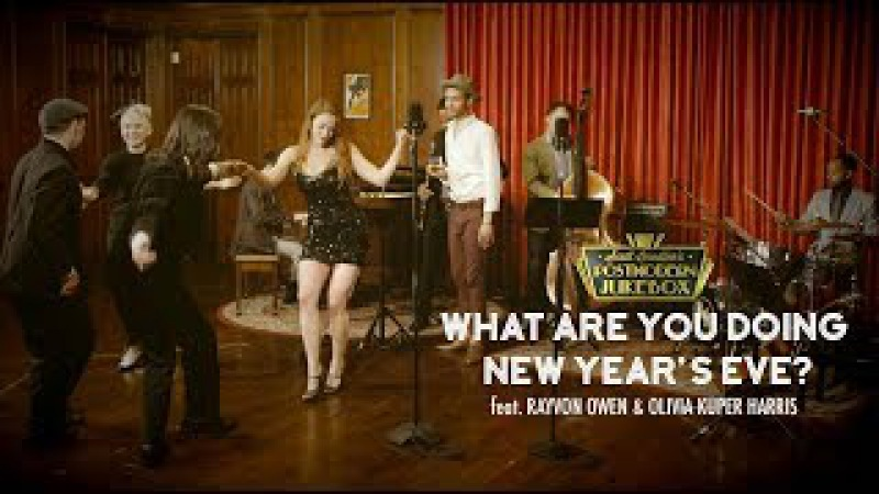 What Are You Doing New Year's Eve? - Postmodern Jukebox ft. Rayvon Owen Olivia Kuper Harris