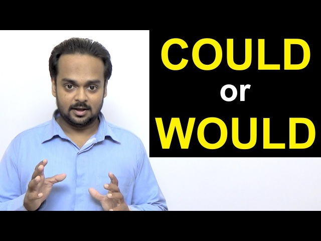 Correct Use of COULD and WOULD | What's the Difference? | Modal Verbs in English Grammar