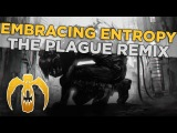 Circle of Dust - Embracing Entropy (feat. Celldweller) The Plague Remix