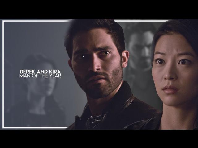 Derek Hale Kira Yukimura || Man of the year