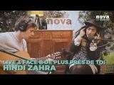 Hindi Zahra - Silence Live &amp Face B de Plus Pr