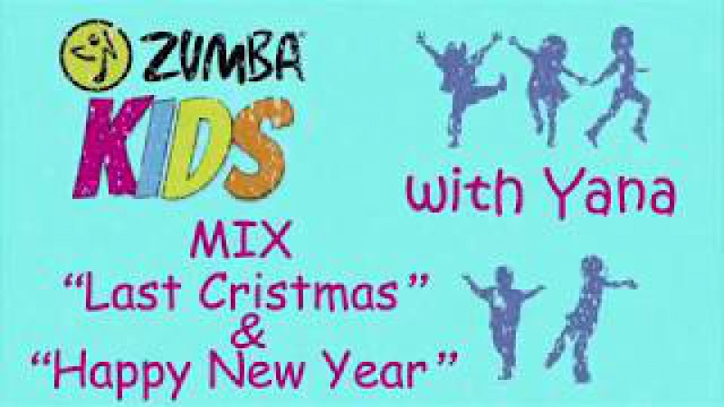 Zumba Kids with Yana MIX Last Cristmas Happy New Year