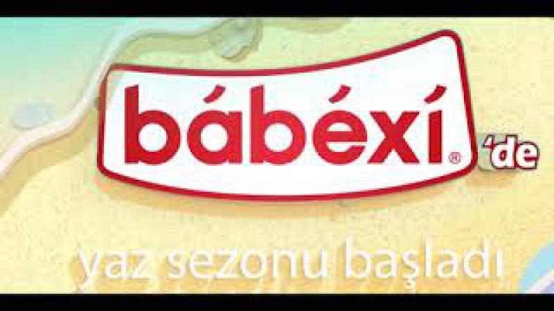Babexi ' de Yaz Sezonu Başladı !