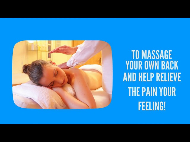 Best techniques to massage your own back
