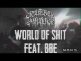 Chamber Of Malice - World Of Shit feat. BBE