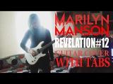 Marilyn Manson - Revelation #12 guitar cover & tabs