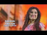 Gulasal - Taq-tuq Гуласал - Так-тук (concert version)