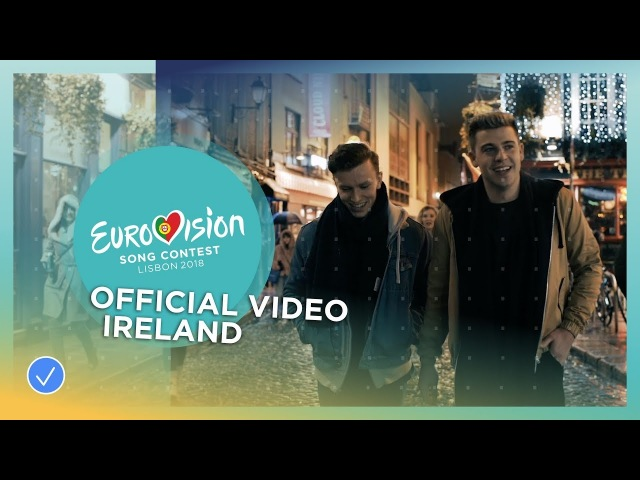 Ryan O'Shaughnessy Together Ireland Official Music Video Eurovision 2018