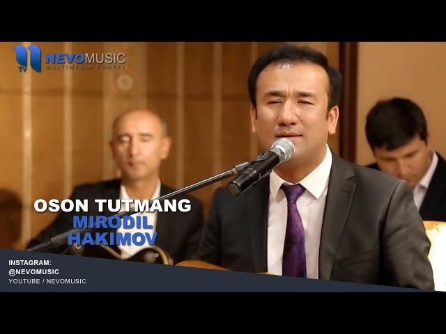 Mirodil Hakimov - Oson tutmang (jonli ijro) | Миродил Хакимов - Осон тутманг (жонли ижро)