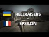 HellRaisers vs EPSILON on de_dust2 (3rd map) @ DH VALENCIA by ceh9