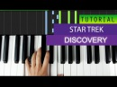 Star Trek - Discovery - PIANO TUTORIAL - HOW TO PLAY