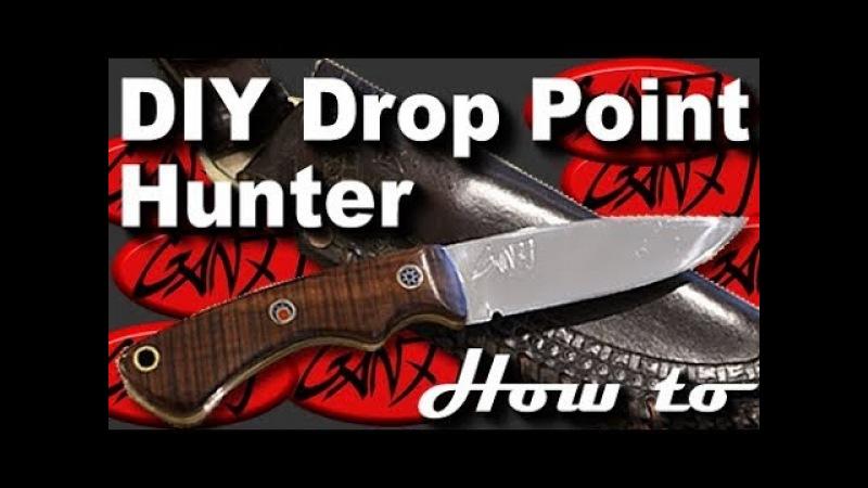 MAKE A DROP POINT HUNTER Full Tang Hunting Knife DIY