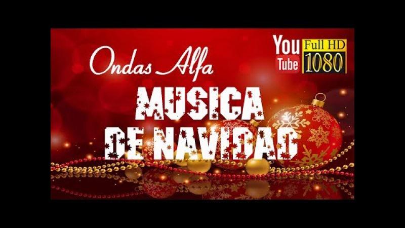 3 horas 🎄 Ondas Alfa 🎄 Alegre Musica de Navidad Feliz Año Nuevo 2018 🎄 Música Relajante