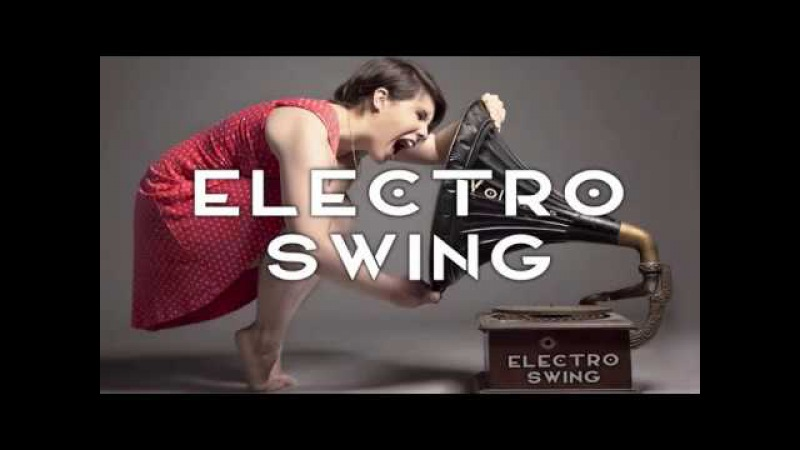Best of Electro Swing Mix March 2017 by DJ Volumus