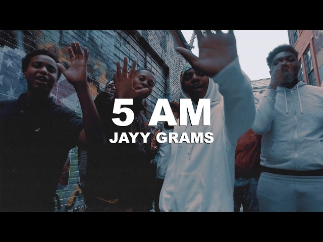 Jayy Grams - 5AM (Official Video)