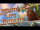 Pirate Life Tribute | Sea of Thieves