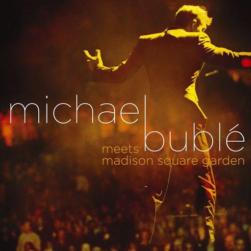 Michael Bublé альбом Michael Bublé Meets Madison Square Garden (DMD)