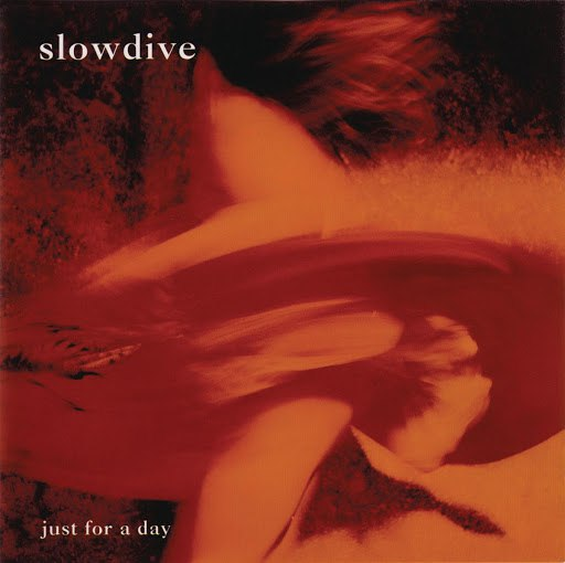 Slowdive альбом Just For A Day