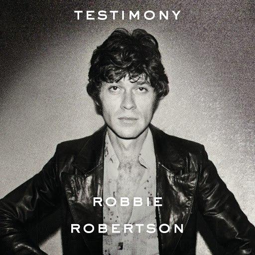 Robbie Robertson альбом Testimony