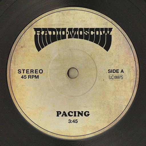 Radio Moscow альбом Pacing