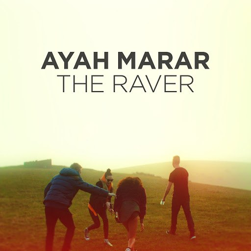 Ayah Marar альбом The Raver