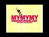 Armand van Helden feat. Tara McDonald - MyMyMy