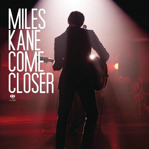 Miles Kane альбом Come Closer