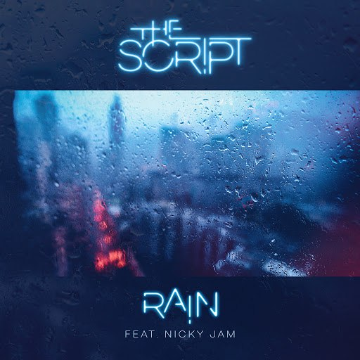 The Script альбом Rain
