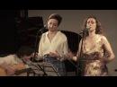 Tres Moriyas - Anna HoffmanAina Rostotskaya