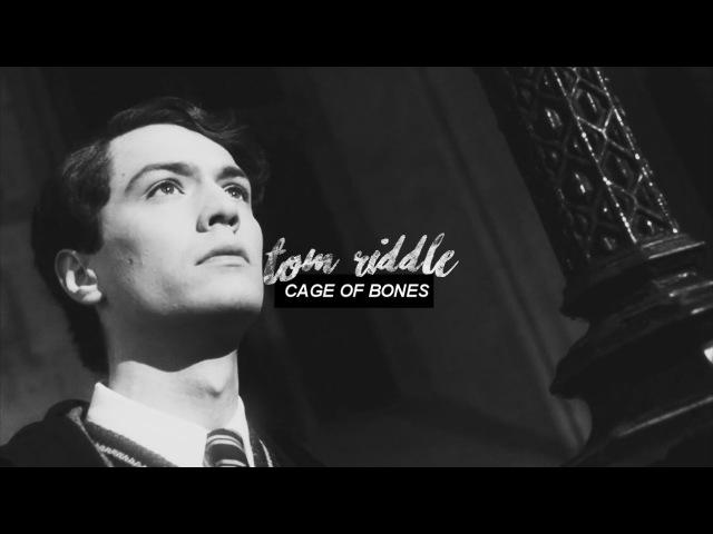 Tom riddle | cage of bones